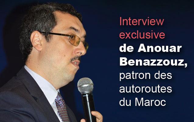 Anouar Benazzouz: «Le contournement de Rabat sera ouvert en 2016 et pas en 2015»
