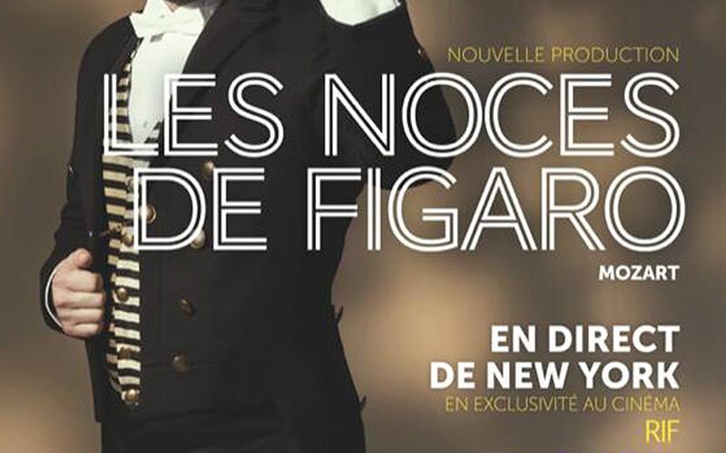 Les noces de Figaro en direct  de New York au cinéma Rif