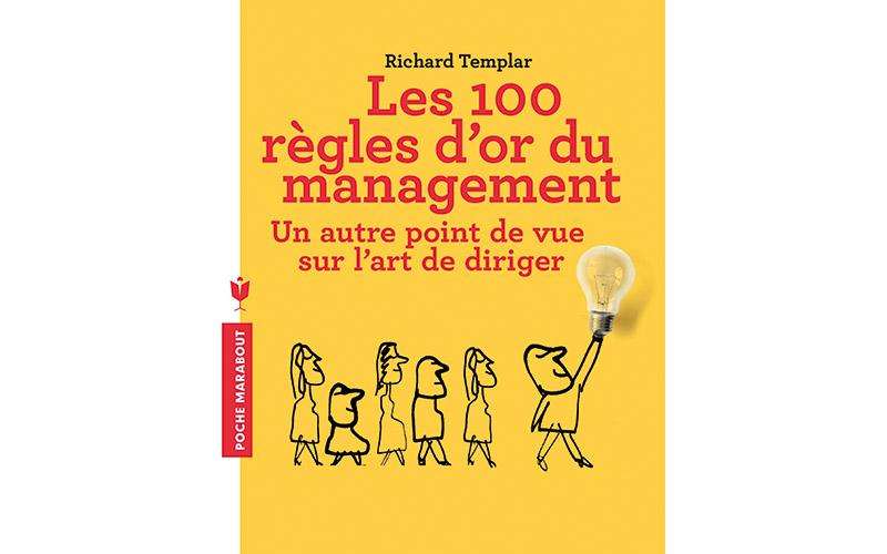 Sélection livre : Les 100 règles d'or du management de Richard Templar