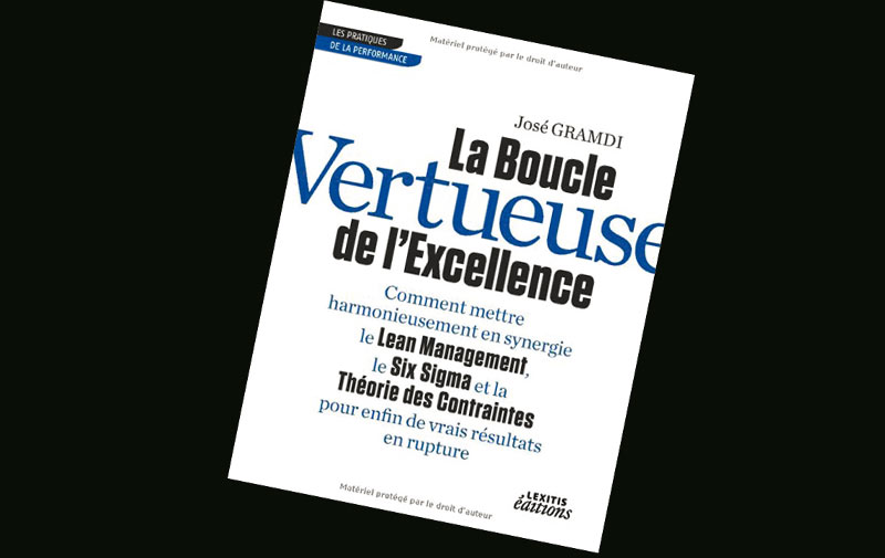 Livre: La Boucle Vertueuse de l'Excellence de José Gramdi