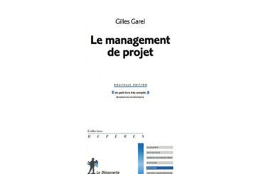 Sélection livre : «Le management de projet» de Gilles Garel