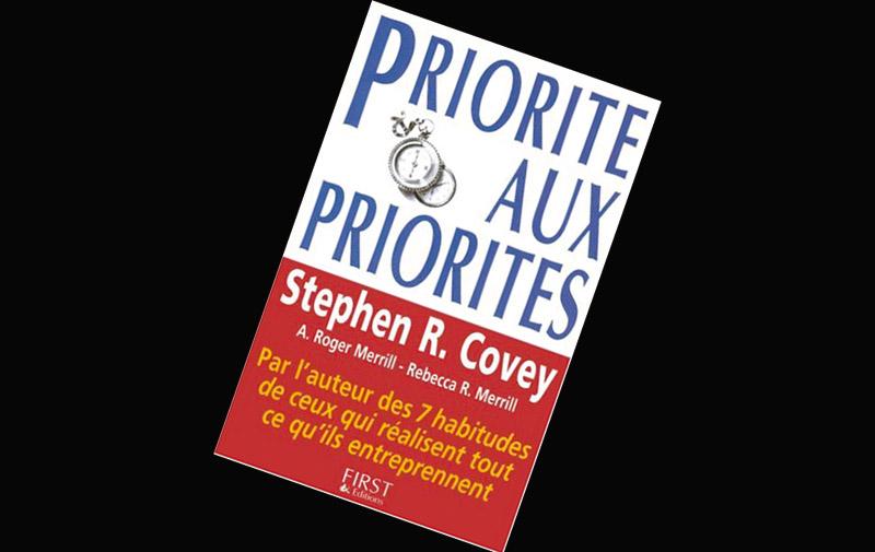 Sélection livre: Priorité aux priorités de Stephen  R. Covey