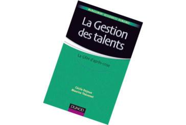 Sélection livre, la gestion des talents : La GRH d'après-crise De Céline Dejoux et Maurice Thévenet