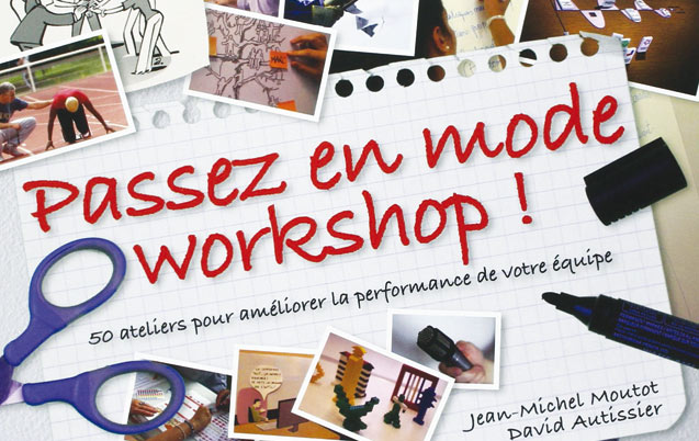Livre: Passez en mode Workshops de Jean-Michel Moutot