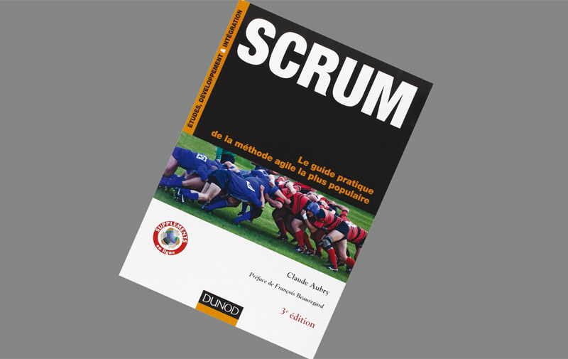 Sélection livre: Scrum. Le guide pratique de la méthode agile la plus populaire de Claude Aubry