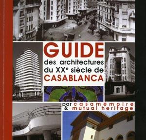 Lancement du 1er Guide des architectures de la ville de Casablanca