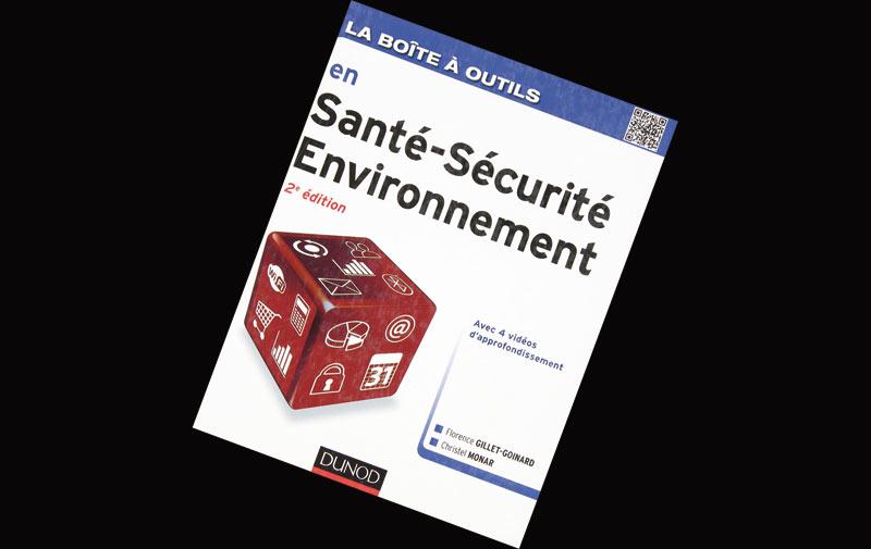 livre: La Boîte à outils en Santé-Sécurité-Environnement de Florence Gillet-Goinard et Christel Monar