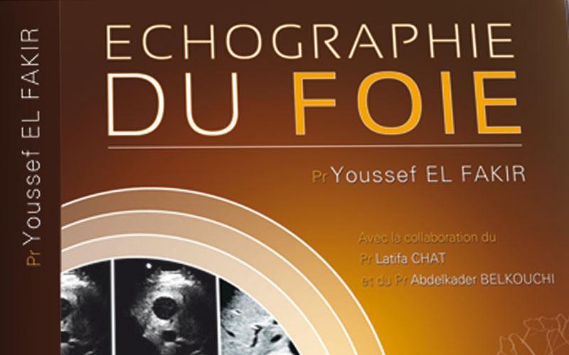 Médecine: Nouveau guide de l'échographie du foie