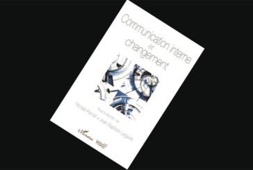 Communication interne et changement de Nicolas Kaciaf et Jean-Baptiste Legavre
