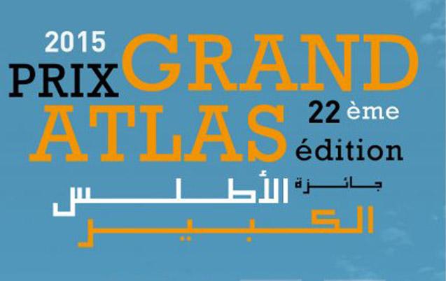 Remise du Prix Grand Atlas 2015 jeudi prochain à Rabat