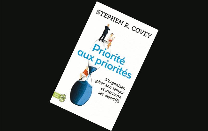 Priorités aux priorités : vivre, aimer, apprendre et transmettre de Steven Covey, Rebecca R Merrill et Roger Merril