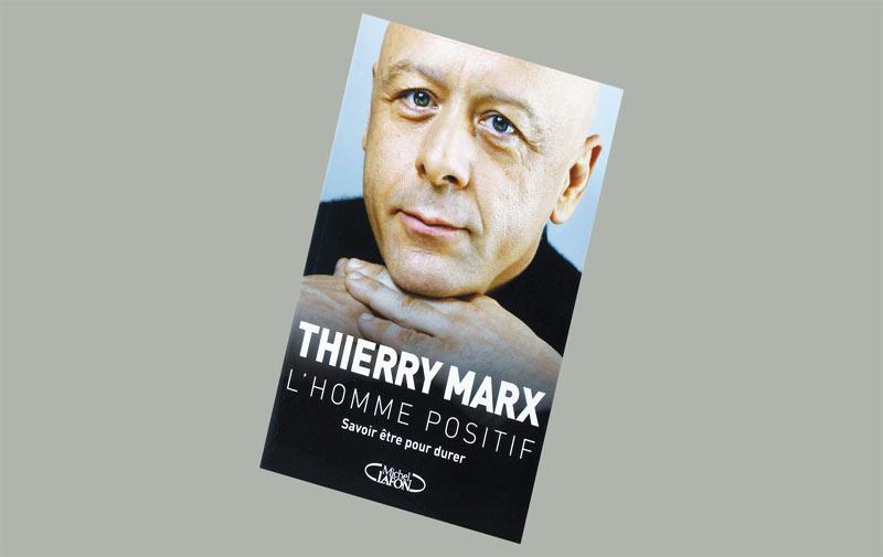 Livre: L'homme positif de Thierry Marx
