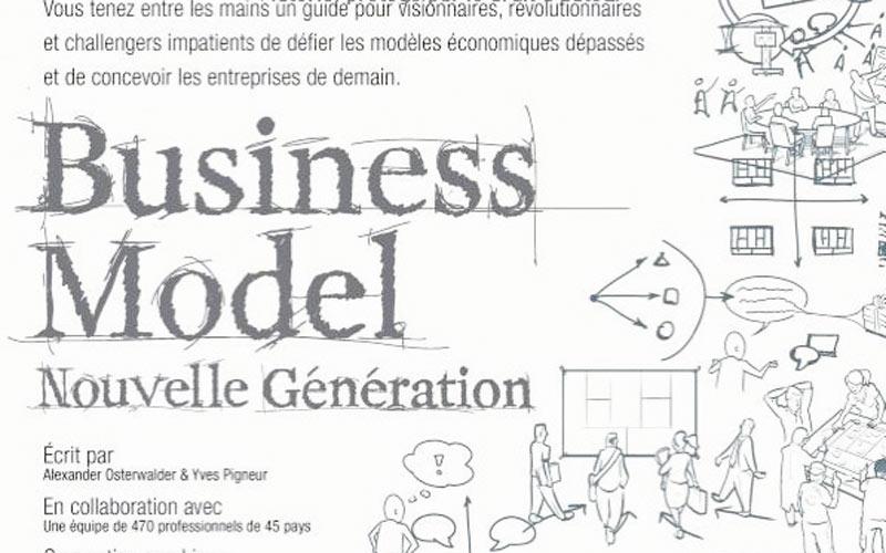 Sélection livres, Business Model Nouvelle Génération de Alexander Osterwalder et Yves Pigneur