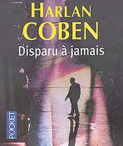 Harlan Coben : Disparu à jamais