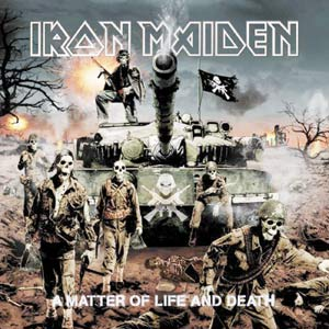 Iron Maiden : A Matter Of Life And Death