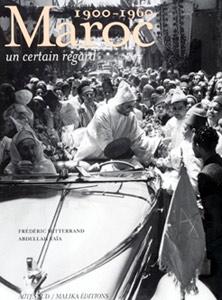 Regards croisés sur le Maroc d'hier
