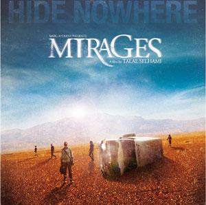 Le Maroc en lice avec «Mirages» de Talal Selhami