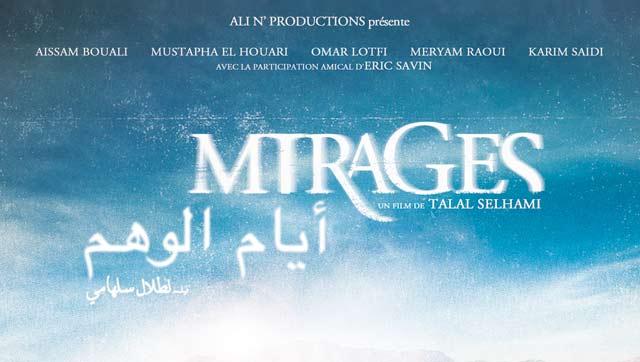 Cinéma : «Mirages» de Talal Selhami : Sortie nationale le 9 janvier