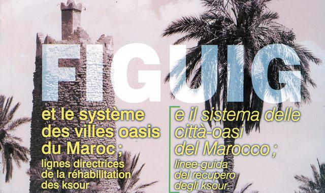 Parution «Figuig et le système des villes oasis du Maroc»