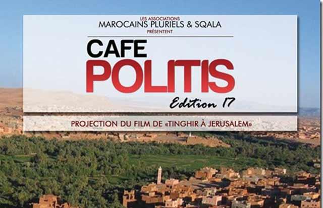 Café Politis : Coup de projecteur sur le film «De Tinghir à Jérusalem, les échos du Mellah»