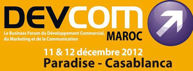 Le 2e forum «DEVCOM Maroc 2012» , en décembre prochain à Casablanca