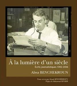 À la lumière d'un siècle, selon Aïssa Benchekroun