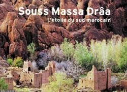 Souss-Massa-Drâa en texte et en images