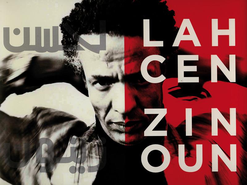 Lahcen Zinoun : L'homme qui danse aux pas  de ses idées
