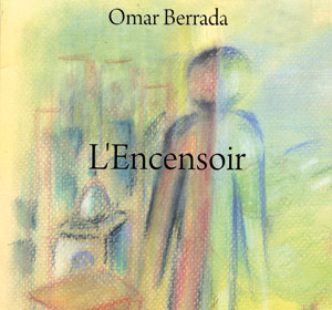 Parution : «L'encensoir» ou le mauvais sort d'un Marocain d'en bas