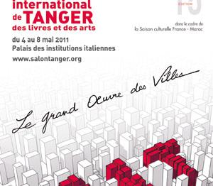 Salon international de Tanger des livres et des arts : Une édition dédiée à la ville