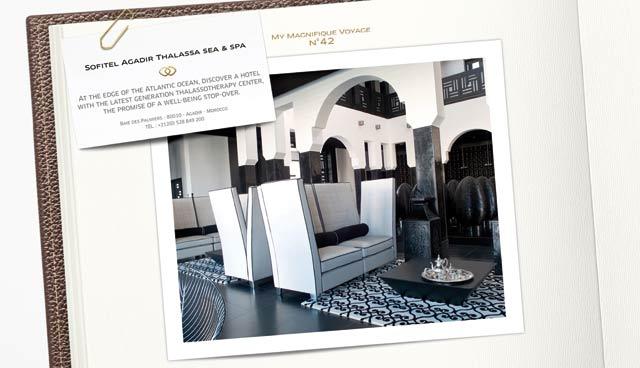 Sofitel poursuit sa campagne promotionnelle : «Life is Magnifique»… au Maroc