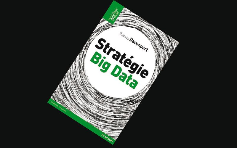 Sélection livre: Stratégie Big Data de Thomas Davenport