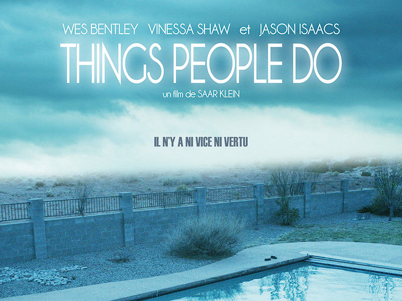 «Things People Do», histoire d'un thriller instable
