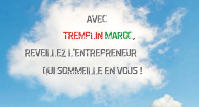 Tremplin Maroc : Entrepreneurs, la chance vous sourit