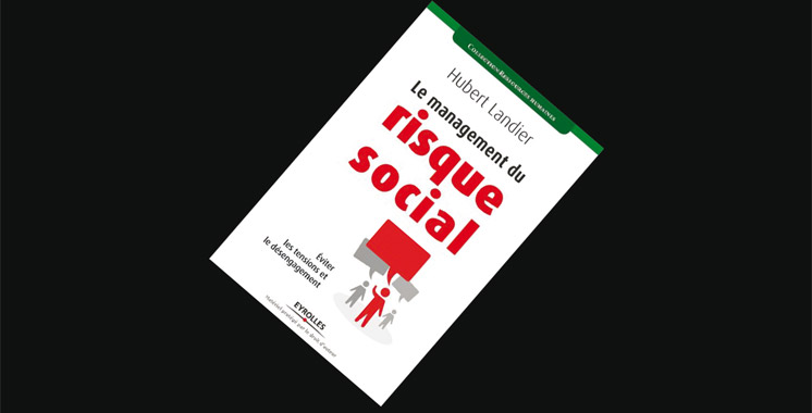 Le management du risque social : éviter les tensions et le désengagement, de Hubert Landier