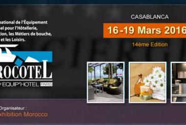 Marocotel By Equip'Hotel Paris tiendra sa 14ème édition  à Casablanca