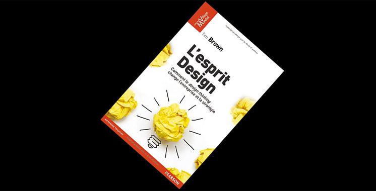 L'esprit Design : Comment  le design thinking change l'entreprise et la stratégie de Tim Brown