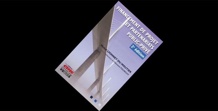 Financement de projet et  partenariats public-privé, de  Michel Lyonnet du Moutier & Clément Fourchy