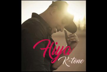 Nouvelle chanson: K-tone lance «Hiya» en clip lyric