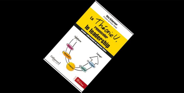 Livre: La théorie U, renouveler le leadership de Otto Scharmer
