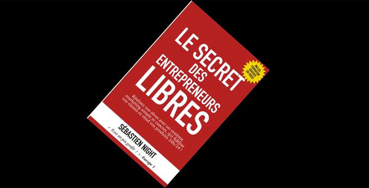 Livre: Le secret des entrepreneurs libres, de Sébastien Night