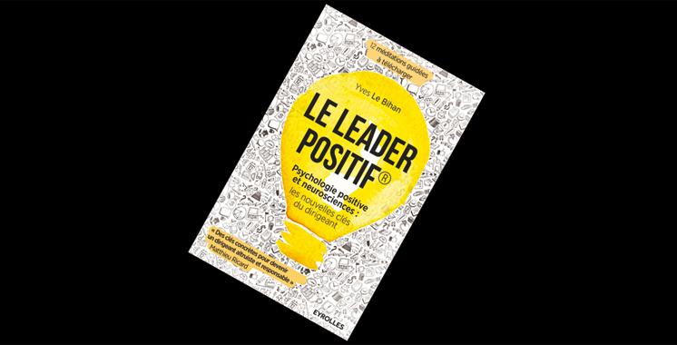 Le leader positif, de Yves Le Bihan