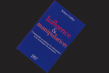 Influence & manipulation, de Robert Cialdini