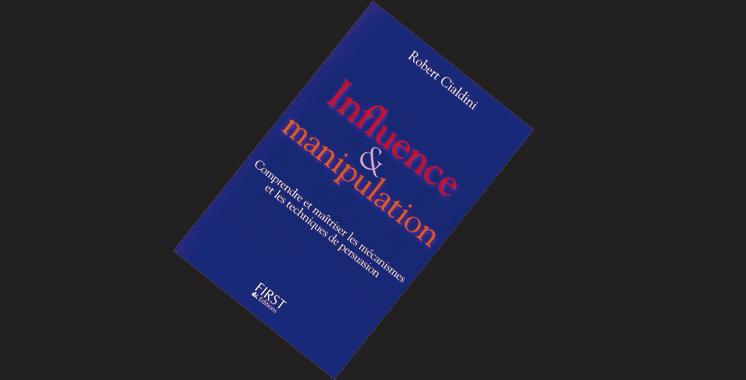 Influence & manipulation, de Robert Cialdini