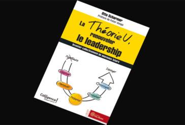 La Théorie U, renouveler le leadership : inventer collectivement de nouveaux  futurs, de Otto Scharmer