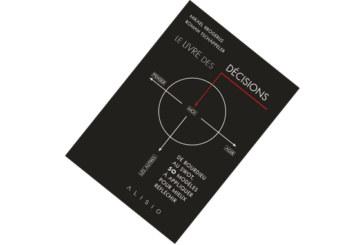 Le livre des décisions, de Mikael Krogerus et Roman Tschäppeler