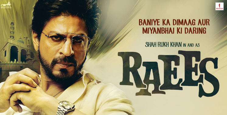 «Raees» de Shahrukh Khan à l'affiche