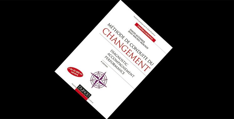 Méthode de conduite du changement – 4e éd. – Diagnostic, Accompagnement, Performance, de David Autissier et Jean Michel Moutot