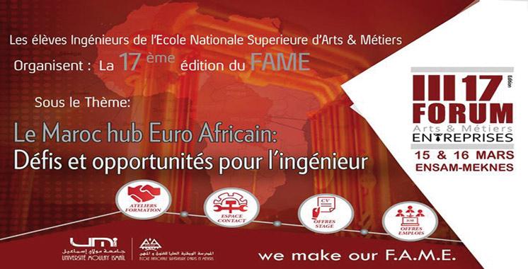 Le 17è Forum des arts et métiers-entreprises ces 15 et 16 mars à Meknès