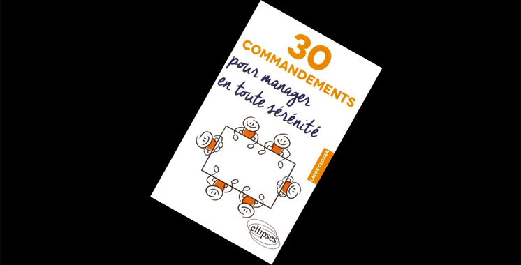 30 commandements  pour manager en toute sérénité, de Closier Laure